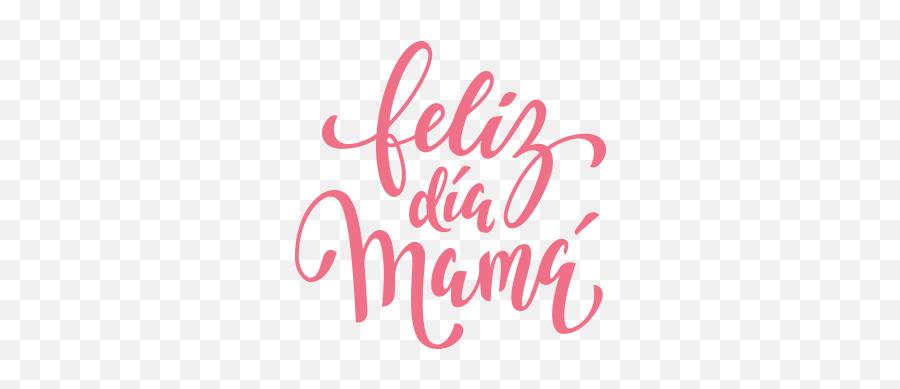 Feliz Día Mamá - Letras Feliz Dia De La Madre Png,Feliz Dia De Las Madres Png